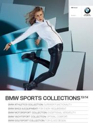 BMW SPORTS COLLECTIONS 13/14 - BMW YACHTSPORT COLLECTION: OPTIMAL COMFORT. BMW GOLFSPORT COLLECTION: TOP-CLASS DESIGN.