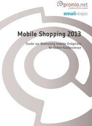 1fd3e99f515250 Mobile Shopping 2013 - Studie zur Bedeutung mobiler Endgeräte für Online -Kaufprozesse