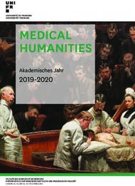 MEDICAL HUMANITIES 2019-2020 - Akademisches Jahr - Université de Fribourg