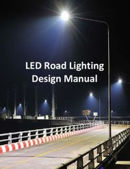 LED Road Lighting Design Manual