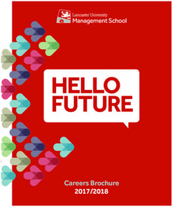 Lancaster University Management School HELLO FUTURE Careers Brochure 2017/2018